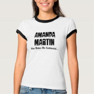アマンダマーティンのワインはさせます私を感情的に…. Tシャツ