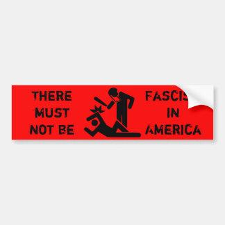アメリカにファシズムがなければなりません バンパーステッカー