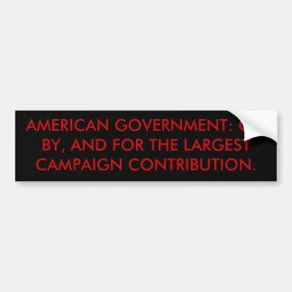 アメリカの政府: LARGESの、によって、そしてのために… バンパーステッカー
