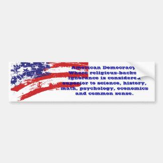 アメリカの民主主義の皮肉なバンパーステッカー バンパーステッカー
