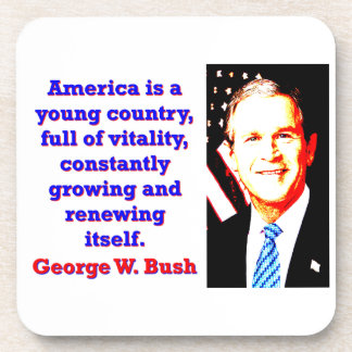 アメリカは若い国- G Wブッシュです コースター
