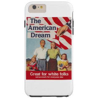 アメリカン・ドリームは白人のフォークのために素晴らしいです TOUGH iPhone 6 PLUS ケース