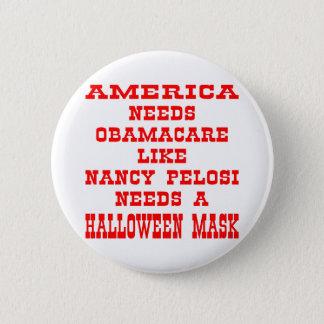 アメリカ人はPelosiのようなオバマケアをマスク必要とします 5.7cm 丸型バッジ