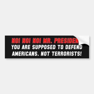 アメリカ人-ないテロリスト--を守って下さい バンパーステッカー