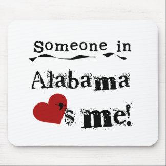 アラバマの誰かは私を愛します マウスパッド