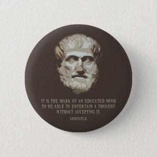 アリストテレスは心を教育しました 5.7CM 丸型バッジ
