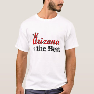 アリゾナは最も最高のなTシャツです Tシャツ