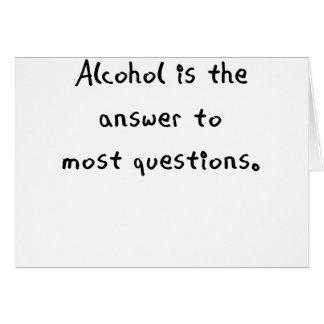 アルコールはほとんどのquestions.pngへ答えです カード