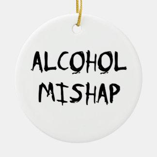 アルコール災難 セラミックオーナメント
