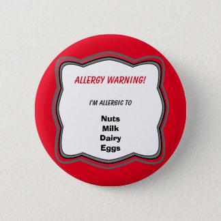 アレルギー注意深いPinボタンのバッジ 5.7cm 丸型バッジ