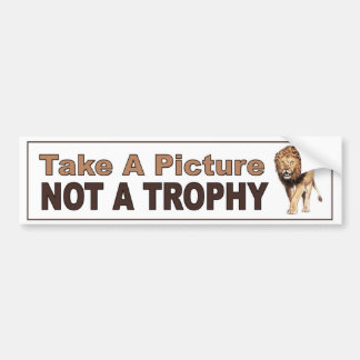 アンチによって缶詰にされる狩り。 写真トロフィではなくを撮って下さい バンパーステッカー