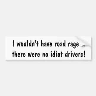 アンチ道の激怒のバンパーステッカー バンパーステッカー