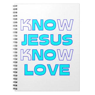 イエス・キリストが愛を知っていることを知って下さい ノートブック