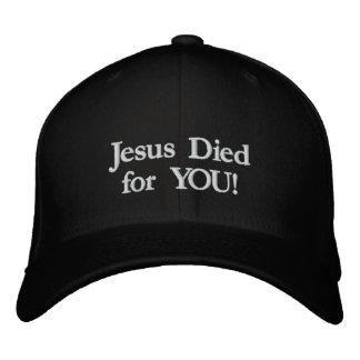 イエス・キリストはあなたのために死にました! 刺繍入りキャップ