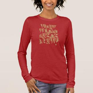 イエス・キリストは何を醸造しますか。 長袖Tシャツ