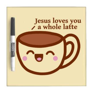 イエス・キリストは全ラテの白板愛します ホワイトボード