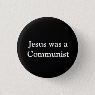 イエス・キリストは共産主義者でした 3.2CM 丸型バッジ