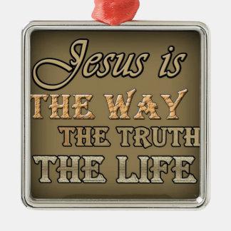 イエス・キリストは方法真実です シルバーカラー正方形オーナメント