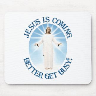 イエス・キリストは来ています マウスパッド