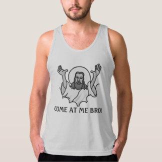 イエス・キリストはBroを私で来られて言います タンクトップ