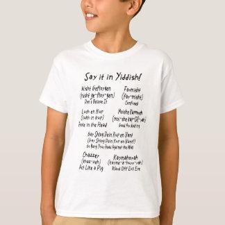 イディッシュ語のそれを言って下さい Tシャツ