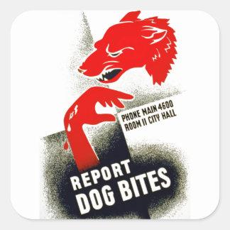 イヌ咬傷を報告して下さい スクエアシール