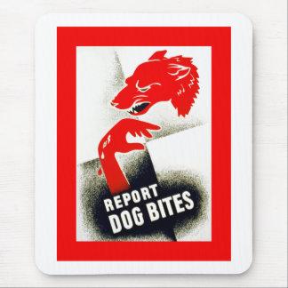イヌ咬傷を報告して下さい マウスパッド