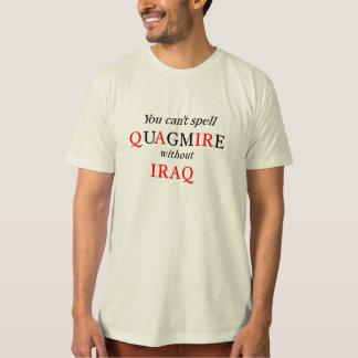 イラクなしでぬかるみを綴ることができません Tシャツ