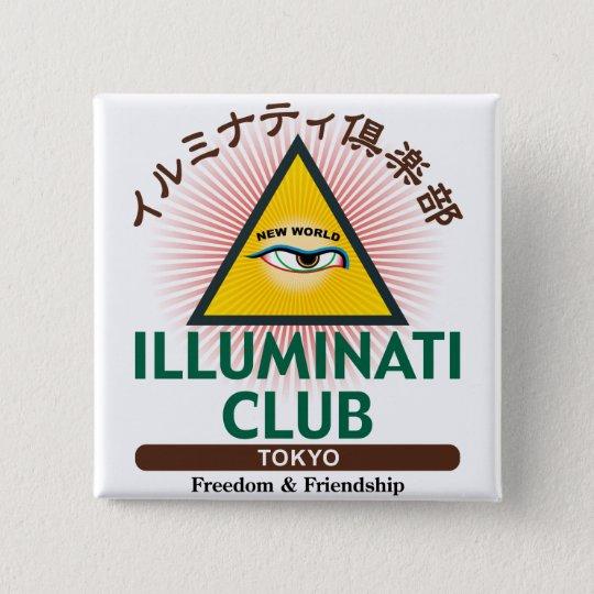 イルミナティ倶楽部東京 5.1CM 正方形バッジ