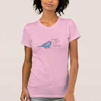 インコ: 少し屁の言語のBudgiesの話 Tシャツ