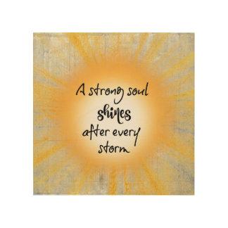 インスパイア: 強い精神は後嵐の引用文照りました ウッドウォールアート