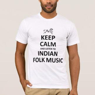 インドのフォーク・ミュージックに聞くために穏やか保って下さい Tシャツ