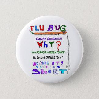 インフルエンザの虫なぜ 缶バッジ