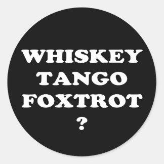 ウィスキーのタンゴはフォックストロットを踊りますか。 WTFか。 ラウンドシール