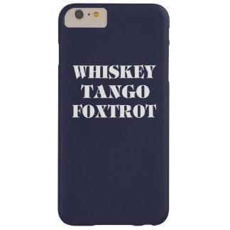 ウィスキーのタンゴはフォックストロットを踊ります BARELY THERE iPhone 6 PLUS ケース