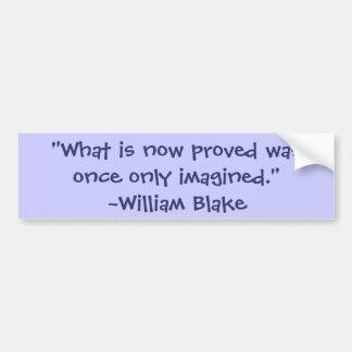 ウィリアムブレイクの想像の引用文 バンパーステッカー