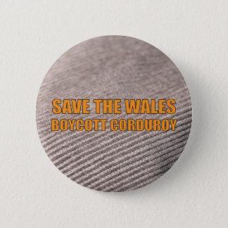 ウェールズ-ボイコットのコーデュロイ--を救って下さい 缶バッジ