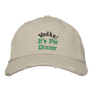 ウォッカ! 、それは夕食のためです 刺繍入りキャップ