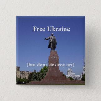 ウクライナ自由な(しかし芸術を破壊しないで下さい)ボタン 缶バッジ