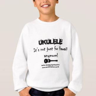 ウクレレ: それはハワイのためちょうどもうではないです! スウェットシャツ