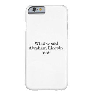 エイブラハム・リンカーンする何が BARELY THERE iPhone 6 ケース