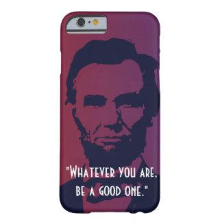 エイブラハム・リンカーンはiPhone6ケースを引用します Barely There iPhone 6 ケース