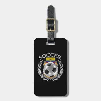 エクアドルのサッカー2016ファンのギア ラゲッジタグ