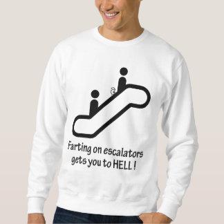 エスカレーターの屁は地獄に得ます スウェットシャツ