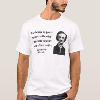 エドガーアレンPoeの引用文4b Tシャツ