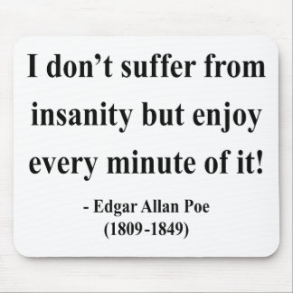 エドガーアレンPoeの引用文6a マウスパッド