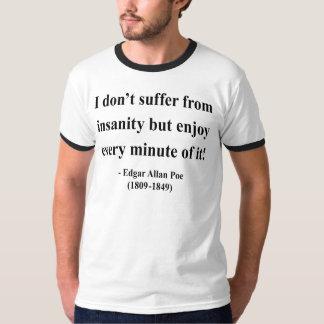 エドガーアレンPoeの引用文6a Tシャツ