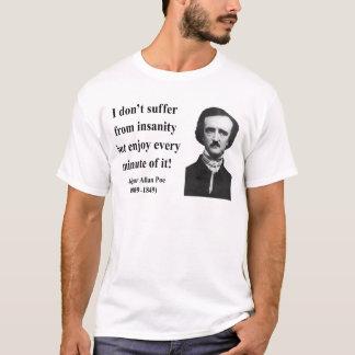 エドガーアレンPoeの引用文6b Tシャツ