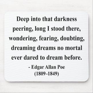エドガーアレンPoeの引用文8a マウスパッド