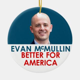 エバンMcMullin -アメリカのためによくして下さい! セラミックオーナメント